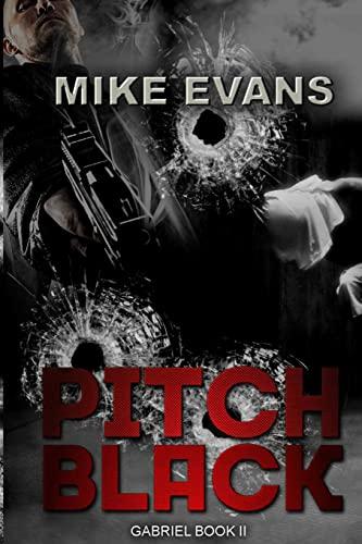 9781516943906: Pitch Black (Gabriel Book 2) (Volume 2)
