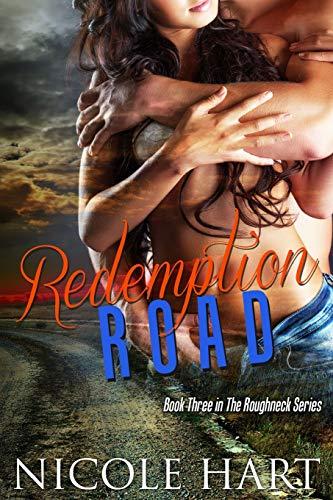 9781516944637: Redemption Road (The Roughneck Series) (Volume 3)