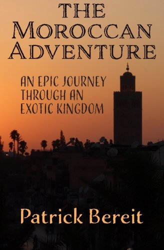 9781516944668: The Moroccan Adventure