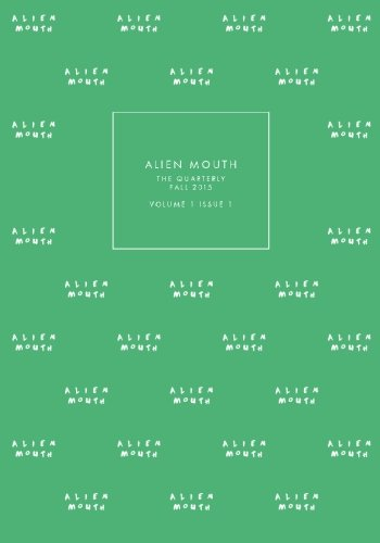 9781516945795: Alien Mouth: The Quarterly: Fall 2015