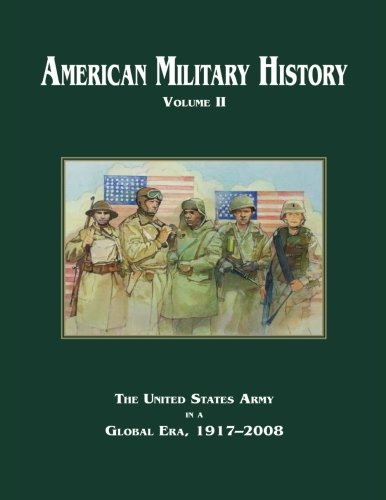 9781516947089: American Military History: Volume II (Army Historical Series)