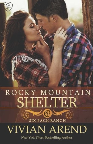 9781516947553: Rocky Mountain Shelter (Six Pack Ranch) (Volume 9)