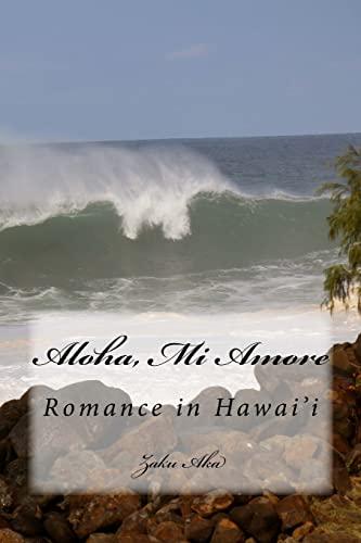9781516951390: Aloha, Mi Amore: Erotic Romance in Hawai'i