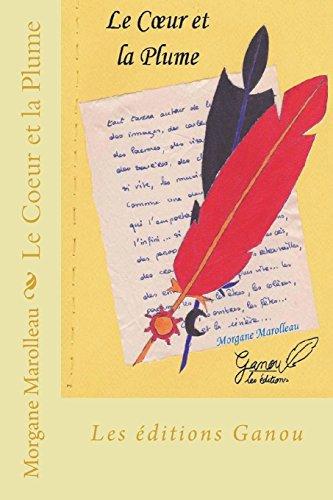 9781516958139: Le Coeur et la Plume