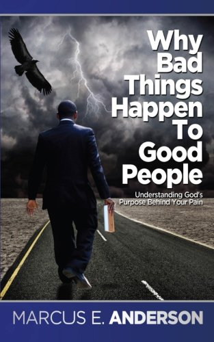 9781516958269: Why Bad Things Happen To Good People