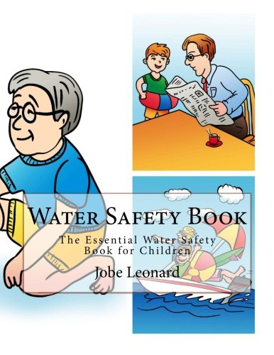 9781516961450: Water Safety Book: The Essential Water Safety Book for Children