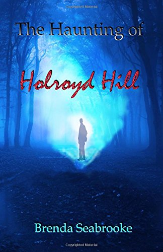 9781516961467: The Haunting of Holroyd Hill
