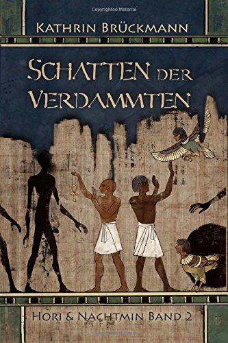 9781516962624: Schatten der Verdammten: Hori und Nachtmin Band 2: Volume 2