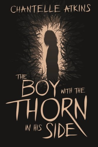 9781516963638: The Boy With The Thorn In His Side