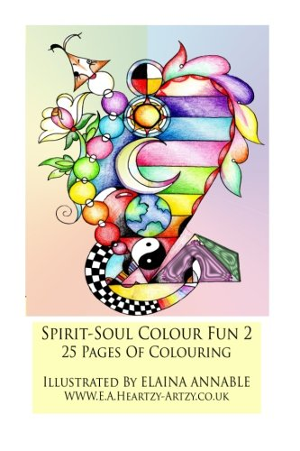 9781516963799: spirit-soul colouring book 2: spirit-soul coloring book for aldults, 25 pages to wonderfully colour (spirit-soul colour 2) (Volume 2)