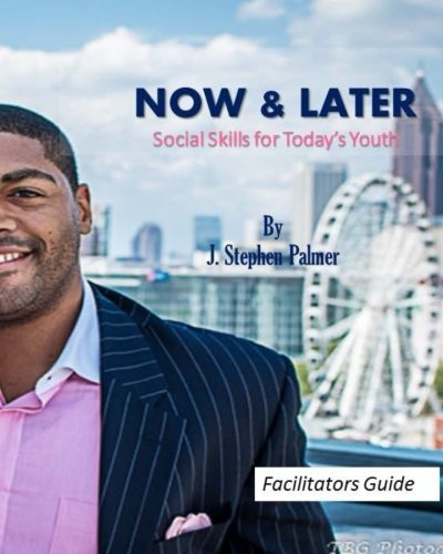 9781516964192: Now & Later Social Skills for Today's Youth: A Facilitators Guide