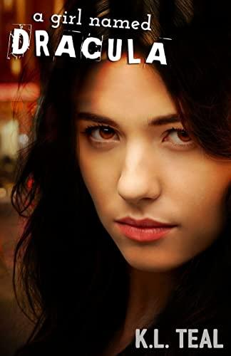 9781516965588: A Girl Named Dracula: A Novel