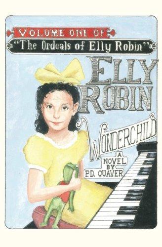 9781516966257: Elly Robin, Wonderchild (The Ordeals of Elly Robin)