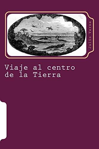 9781516967964: Viaje al centro de la Tierra (Juventud) (Volume 7) (Spanish Edition)