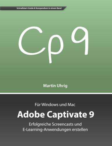 9781516968688: Adobe Captivate 9: Erfolgreiche Screencasts und E-Learning-Anwendungen erstellen