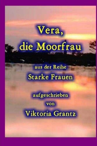 9781516968985: Vera, die Moorfrau (Starke Frauen)