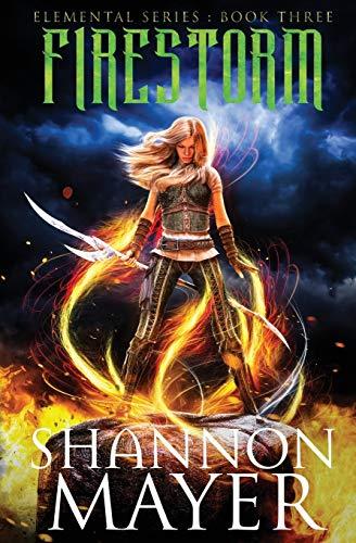 9781516974559: Firestorm (The Elemental Series) (Volume 3)
