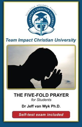9781516976263: The Five-Fold Prayer for Students