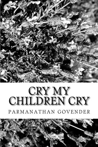 9781516976744: cry my children cry