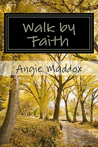 9781516977048: Walk by Faith