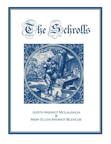 The Schrolls: Judith Andriot McLaughlin; Mary Ellen Andriot Blencoe