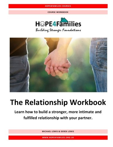 9781516978847: The Relationship Workbook: Learn how to build a stronger, more intimate and fulfilled relationship with your partner.