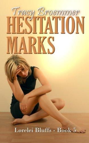9781516980772: Hesitation Marks (Lorelei Bluffs) (Volume 5)
