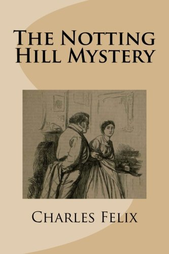 9781516981458: The Notting Hill Mystery