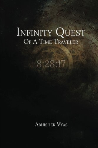 9781516981540: Infinity Quest Of A Time Traveler