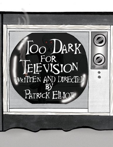 9781516981731: Too Dark for Television