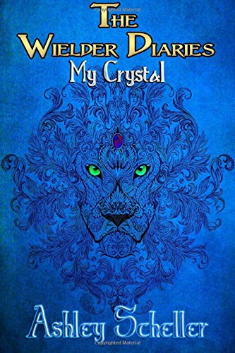 9781516982066: The Wielder Diaries: My Crystal