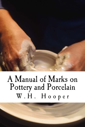 9781516982578: A Manual of Marks on Pottery and Porcelain: A Dictionary of Easy Reference