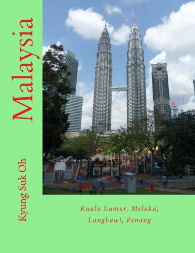 9781516983902: Malaysia: Kuala Lumur, Melaka, Langkawi, Penang