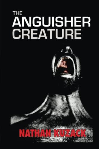 9781516983964: The Anguisher Creature
