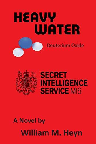 9781516984992: Heavy Water