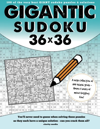 Gigantic Sudoku 36x36: 100 of the very best giant sudoku puzzles and solutions: Media, Clarity