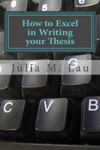 9781516986538: How to Excel in Writing your Thesis