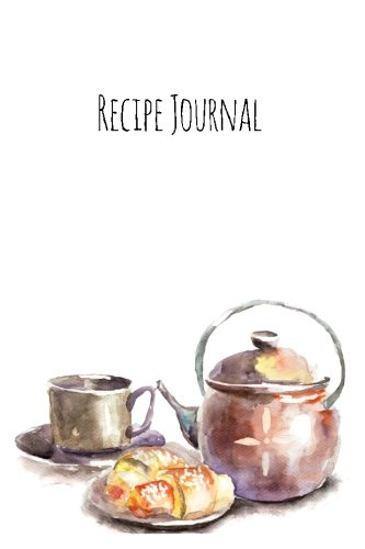 Recipe Journal: Teatime Cooking Journal, Lined and Numbered Blank Cookbook 6 x 9, 180 Pages (Recipe...
