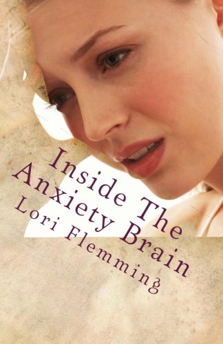 9781516987016: Inside The Anxiety Brain: Go Be Awesome in the Rain!