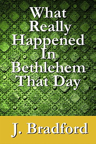 9781516987085: What Really Happened in Bethlehem That Day
