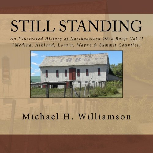 Still Standing: An Illustrated History of Northeastern: Williamson, Michael H.