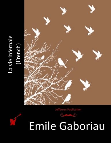9781516989324: La vie infernale (French) (French Edition)