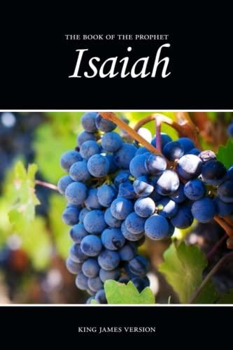 Isaiah (KJV) (The Holy Bible, King James Version) (Volume 23): Sunlight Desktop Publishing