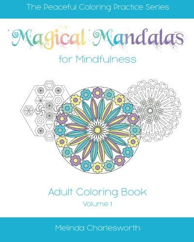 9781516993239: Magical Mandalas for Mindfulness: Adult Coloring In Book - Volume 1