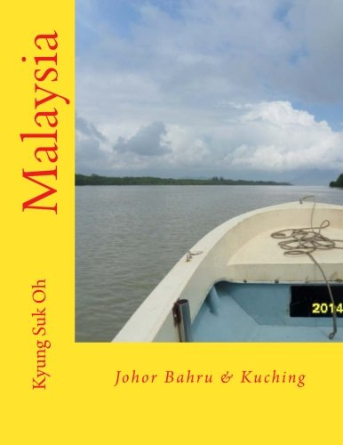 9781516993895: Malaysia: Johor Bahru & Kuching