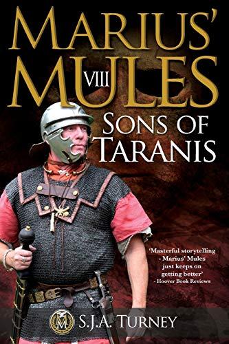 Marius' Mules VIII: Sons of Taranis (Volume: Turney, S.J.A.