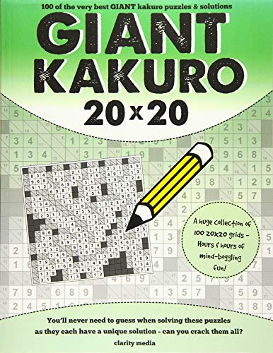 9781516998487: Giant Kakuro: 100 20x20 puzzles and solutions