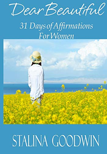 9781517000721: Dear Beautiful: 31 Days of Affirmations for Women