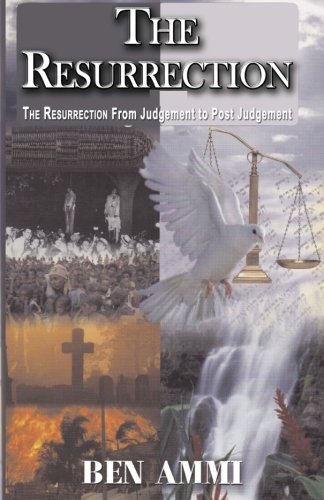 9781517004132: The Resurrection .....from Judgement!