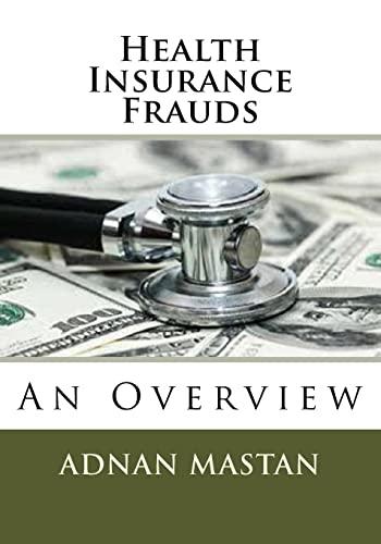 9781517004255: Health Insurance Frauds: An Overview